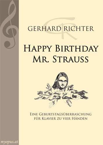 GERHARD RICHTER | Happy Birthday Mr. Strauß | A birthday surpriese for piano four-hands