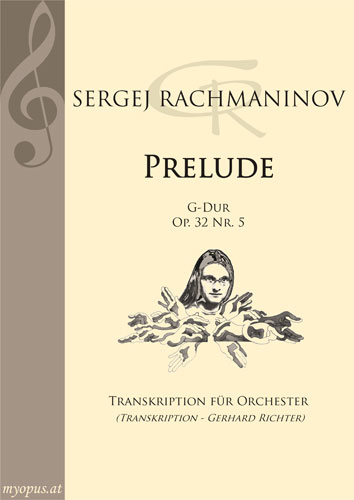 SERGEI RACHMANINOFF | Prelude op. 32 No.5 G major | Transkription for orchestra